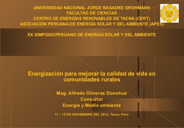 UNIVERSIDAD NACIONAL JORGE BASADRE GROHMANN FACULTAD DE CIENCIAS CENTRO DE ENERGÍAS RENOVABLES DE TACNA (CERT) ASOCIACIÓN ...