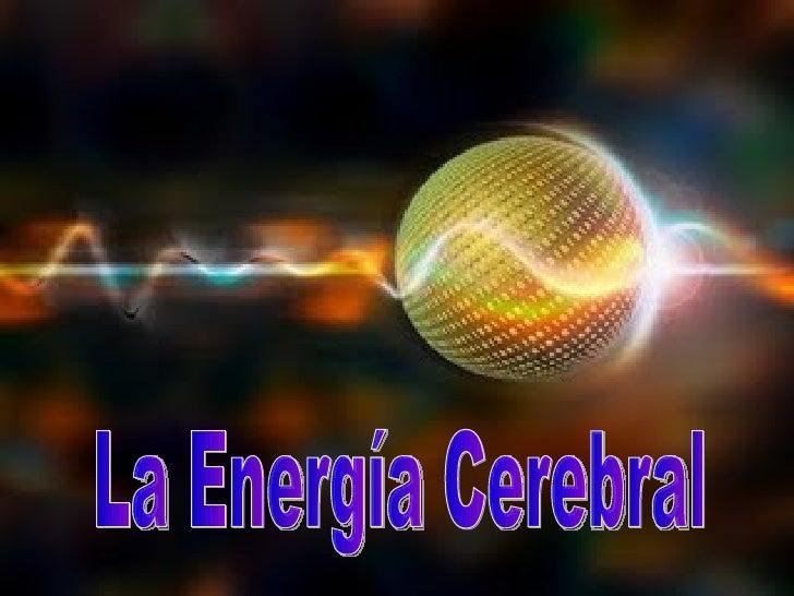 La Energía Cerebral
