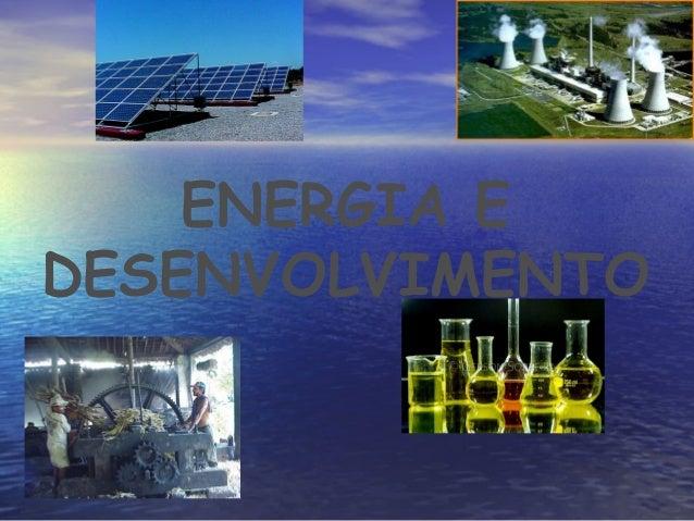 ENERGIA EDESENVOLVIMENTO