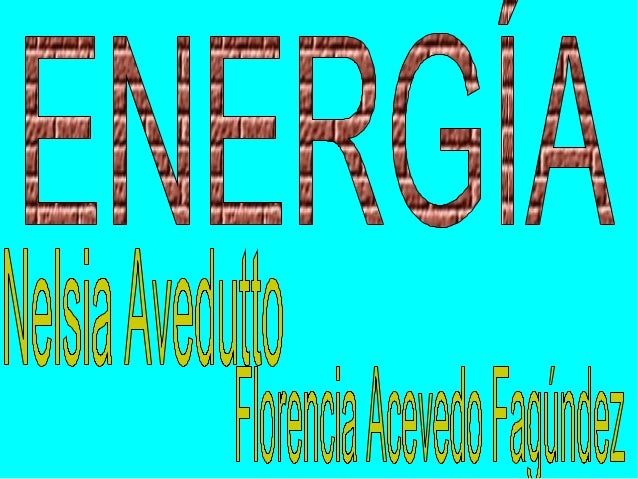 Energia- CORD. INFORMATICA- CS. FISICAS