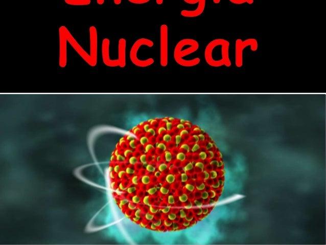 A energia nuclear, também chamada atômica, é obtida a partir da fissão do núcleo do átomo de urânio enriquecido, liberando...