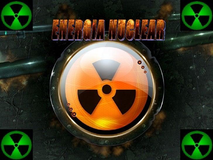 <ul><li>. </li></ul>ENERGIA NUCLEAR