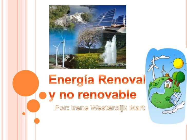 1º ¿Qué es la energía?2º Tipos de energía:   2.2 Energía Renovable      Aº Biomasa      Bº Geotérmica      Cº Solar      D...