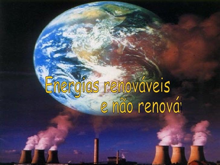 Energias RenováVeis E NãO RenováVeis   Lydia 8ºC  Nº10