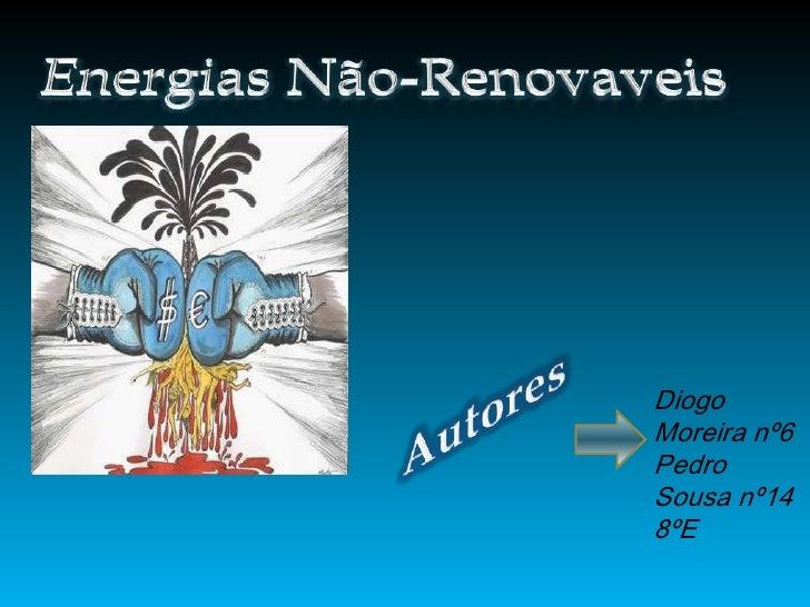 Diogo Moreira nº6 Pedro Sousa nº14 8ºE