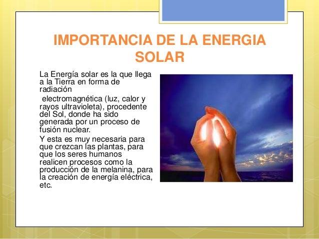 Ventajas Desventajas de la Energia Solar Energia Solar la Energía