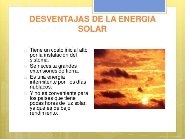 Ventajas Desventajas de la Energia Solar Desventajas de la Energia