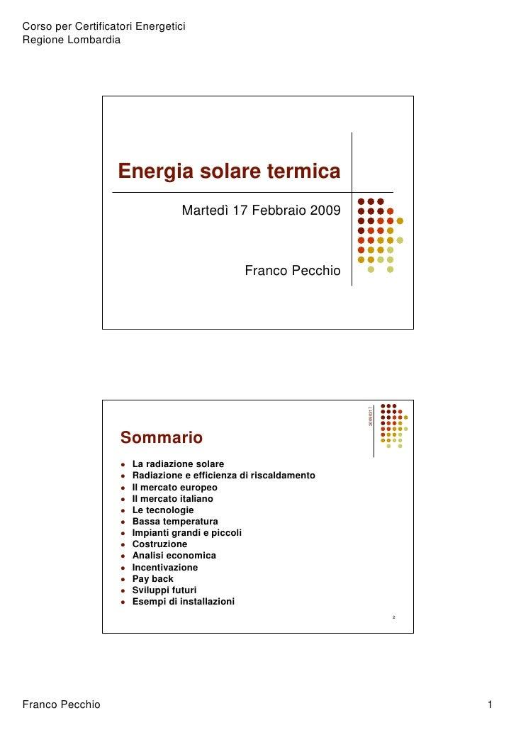 Corso per Certificatori Energetici Regione Lombardia                        Energia solare termica                        ...