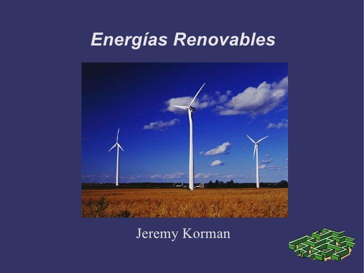Energías Renovables Jeremy Korman