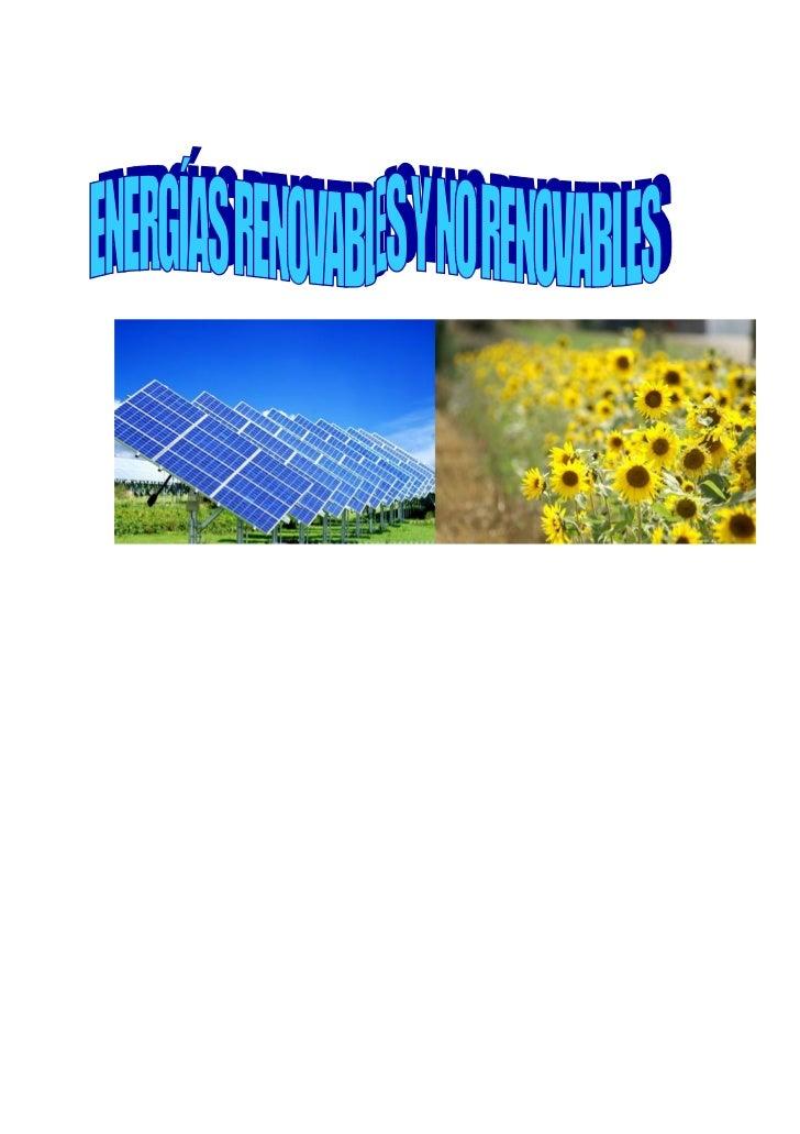 Energía renovableSe denomina energía renovable a la energía que se obtiene de fuentes naturalesvirtualmente inagotables, u...