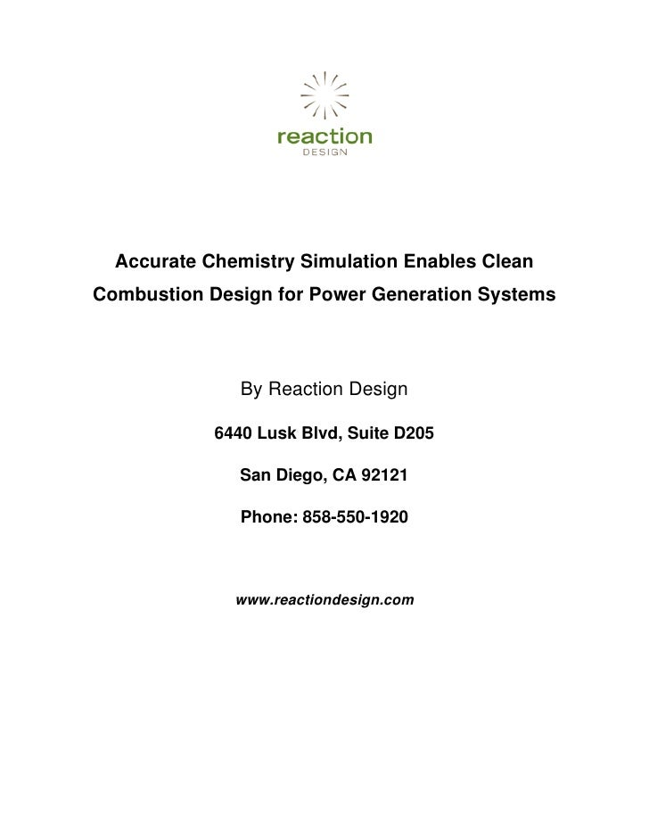 Accurate Chemistry Simulation Enables Clean Combustion Design for Power Generation Systems                   By Reaction D...
