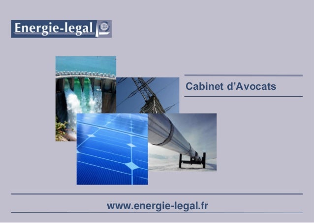 Cabinet d'Avocats  www.energie-legal.fr