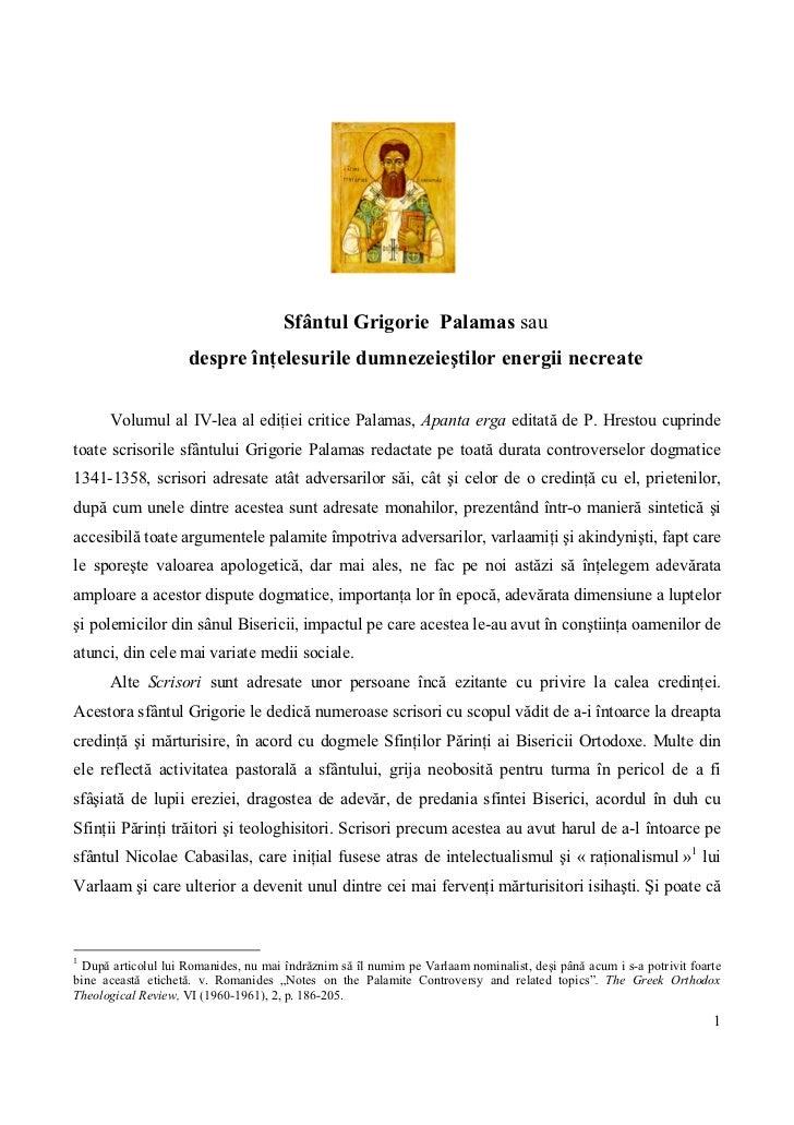 Sfântul Grigorie Palamas sau                     despre înţelesurile dumnezeieştilor energii necreate      Volumul al IV-l...