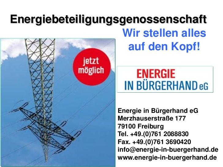 Energiebeteiligungsgenossenschaft                   Wir stellen alles                    auf den Kopf!                   E...