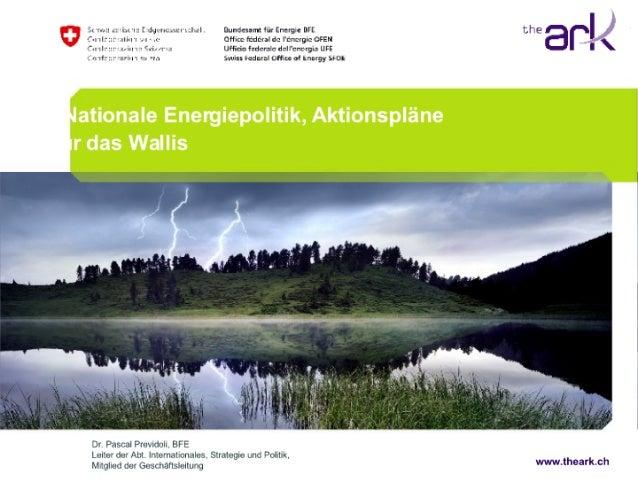 Energiepolitik, Aktionspläne und Chancen für das Wallis