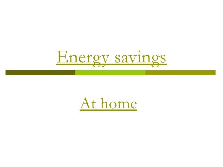 Energy savings right