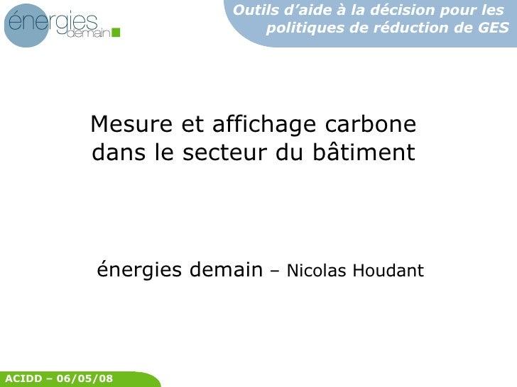 énergies demain  – Nicolas Houdant Mesure et affichage carbone dans le secteur du bâtiment