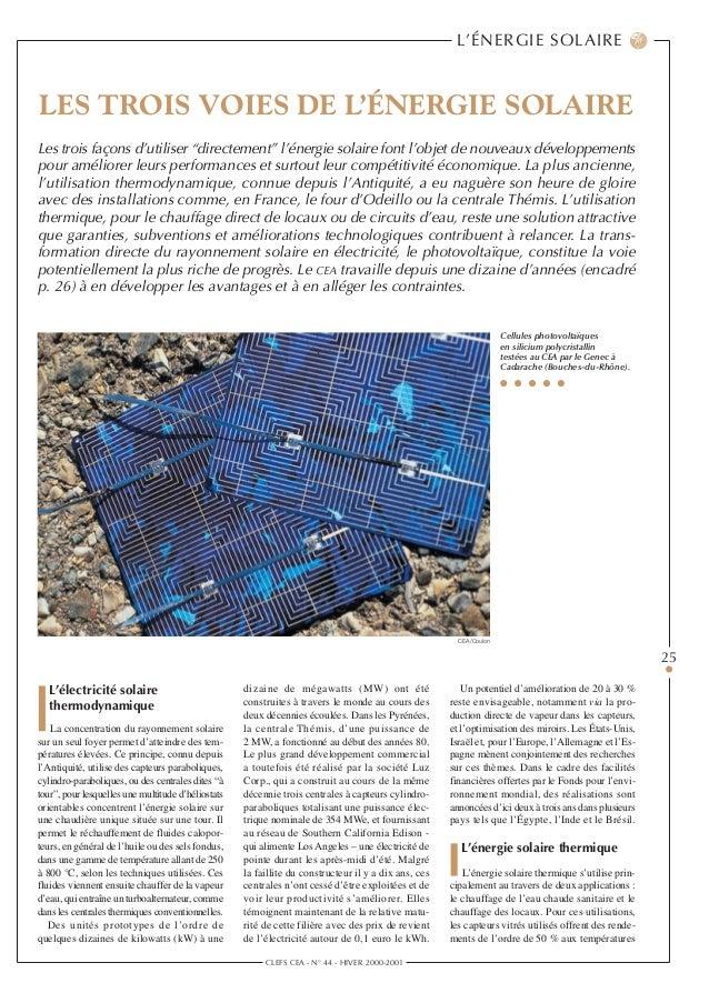 CLEFS CEA - N° 44 - HIVER 2000-2001 25 L'ÉNERGIE SOLAIRE L'électricité solaire thermodynamique La concentration du rayonne...