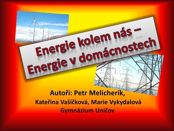 Energie kolem nás - energie v domácnostech