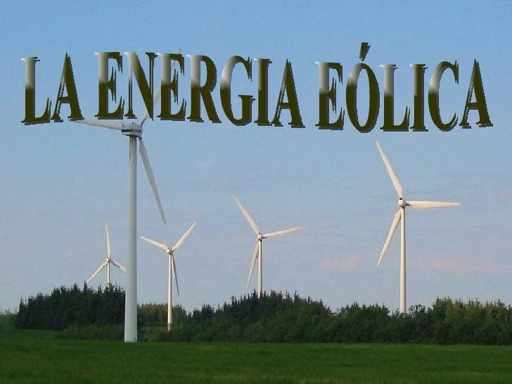 LA ENERGIA EÓLICA