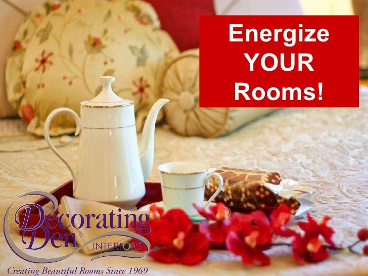 Energize YOUR Rooms!