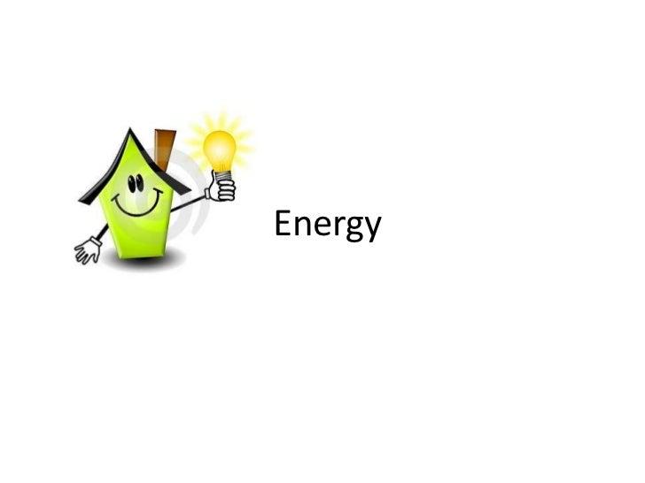 Energy<br />