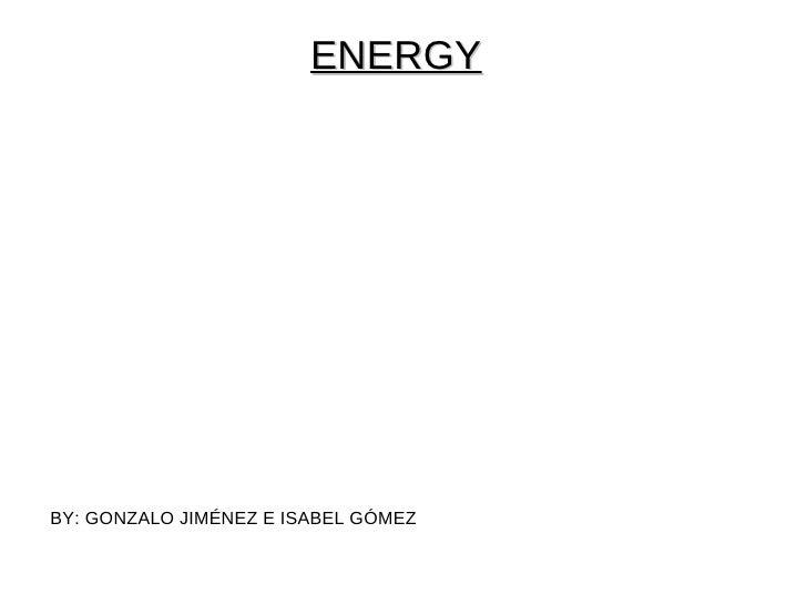 ENERGYBY: GONZALO JIMÉNEZ E ISABEL GÓMEZ