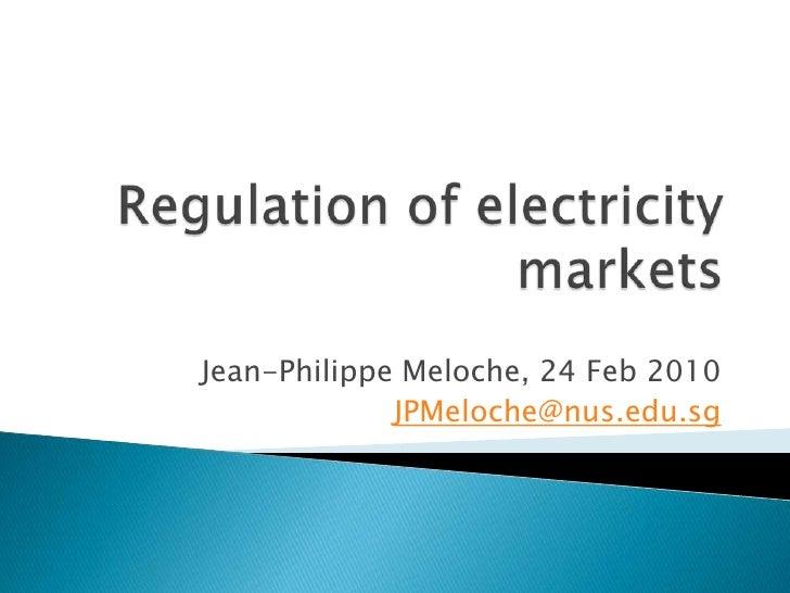 Regulating Electricity Market