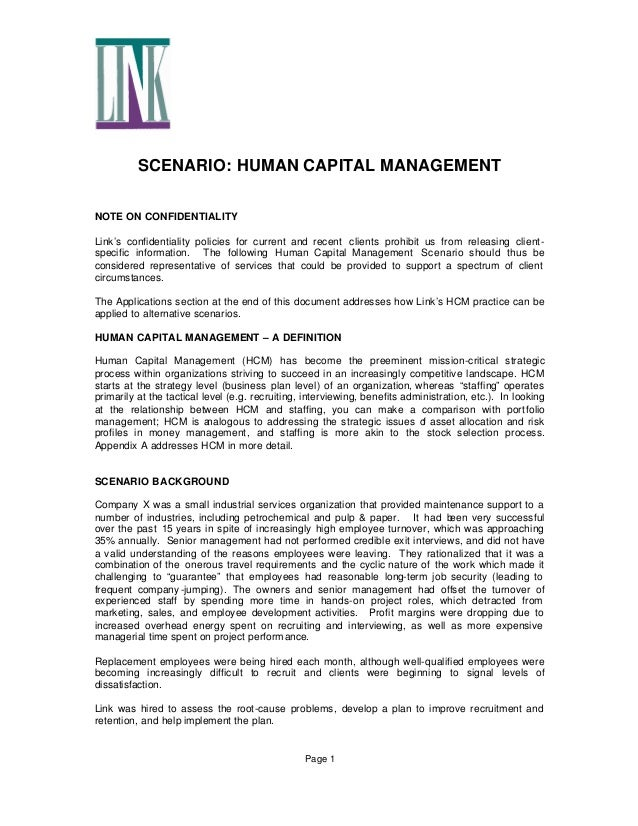 SCENARIO: HUMAN CAPITAL MANAGEMENT NOTE ON CONFIDENTIALITY Link's confidentiality policies for current and recent clients ...