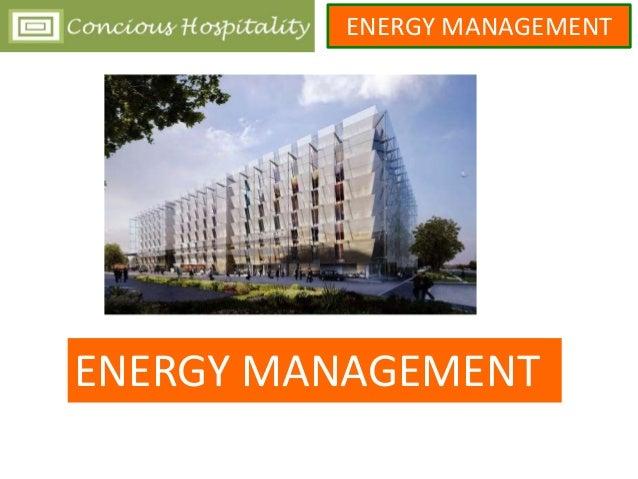 ENERGY MANAGEMENT ENERGY MANAGEMENT