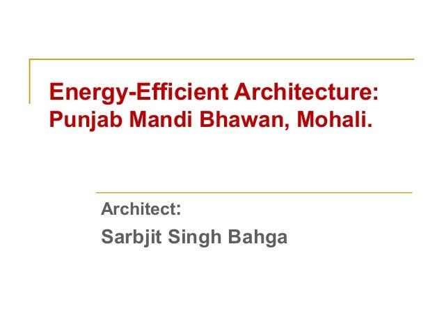 Energy-Efficient Architecture: Punjab Mandi Bhawan, Mohali. Architect: Sarbjit Singh Bahga