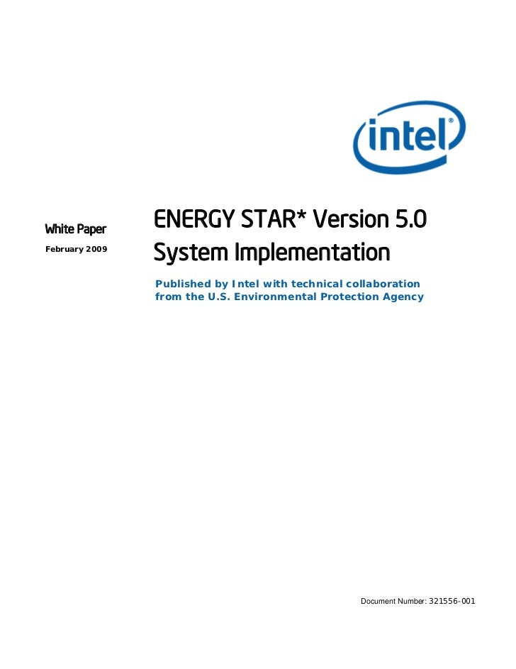 White Paper                ENERGY STAR* Version 5.0February 2009                System Implementation                Publi...