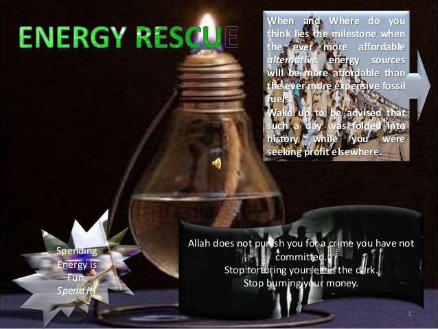 By Dr. Faisal Tajir When and Where do you think lies the milestone when the ever more affordable alternative energy source...