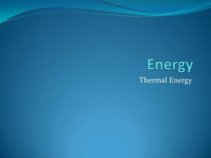 Thermal Energy & Heat Transfer