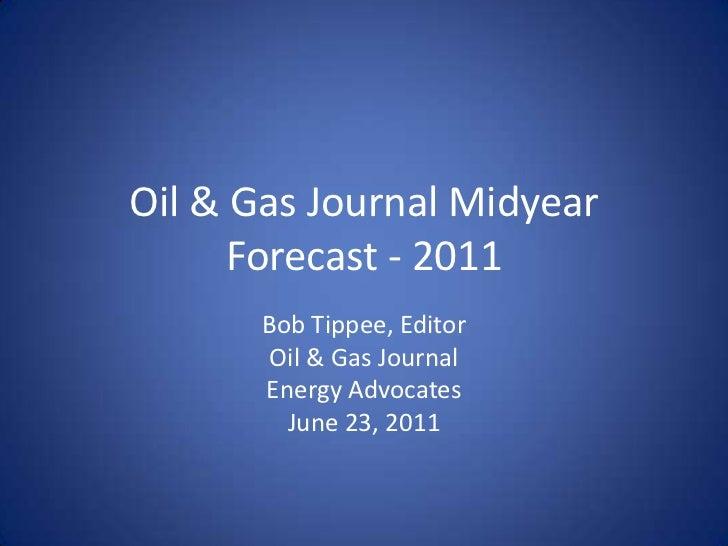Bob Tippee 2011 Mid-Year Forecast