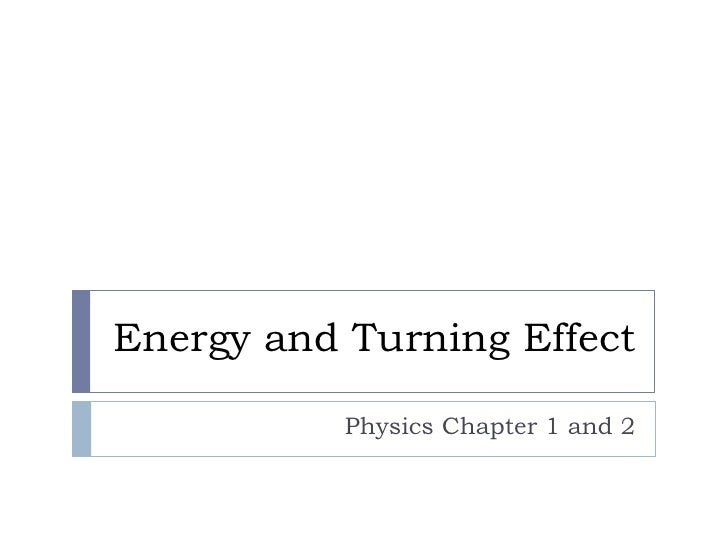 Energy And Turning Effect