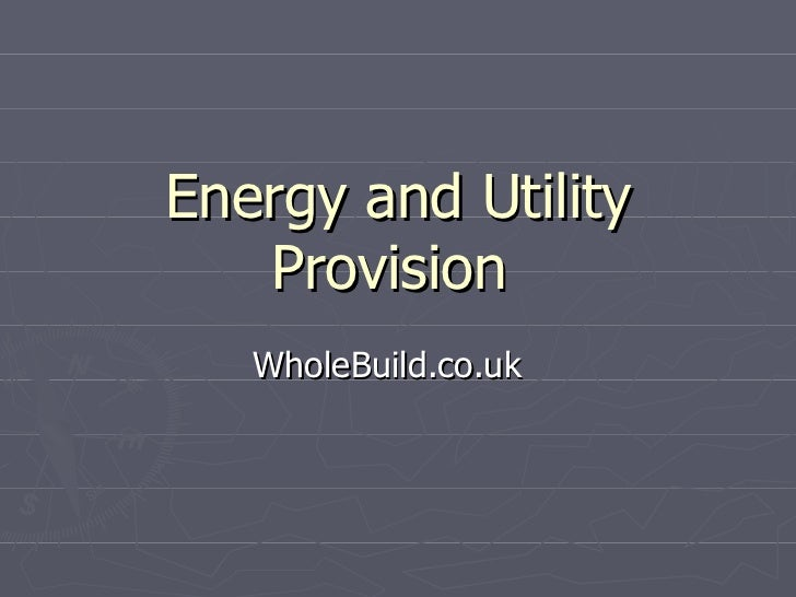 Energy and Utility Provision