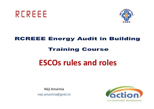 Day 5:  ESCOs Rules and Roles
