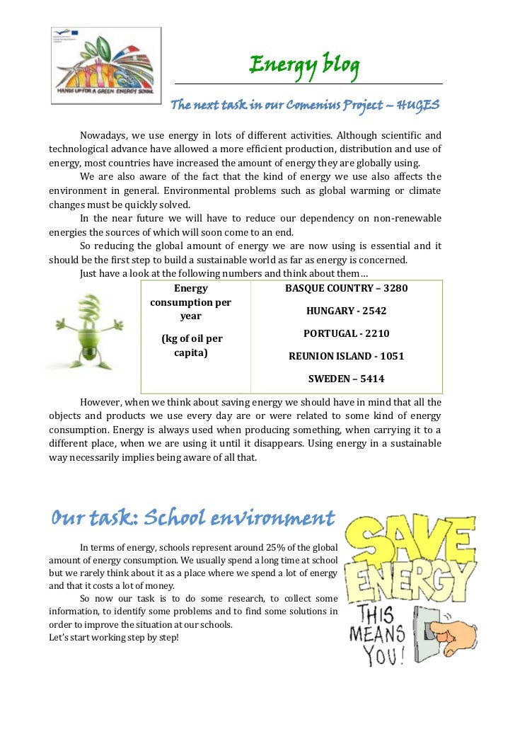 Energy blog                             The next task in our Comenius Project – HUGES      Nowadays, we use energy in lots...