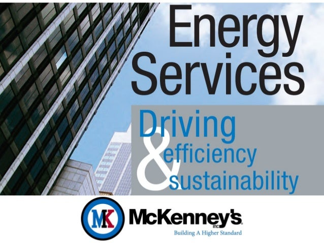 McKenney's, Inc. Energy Services - Driving Efficiency and Sustainability