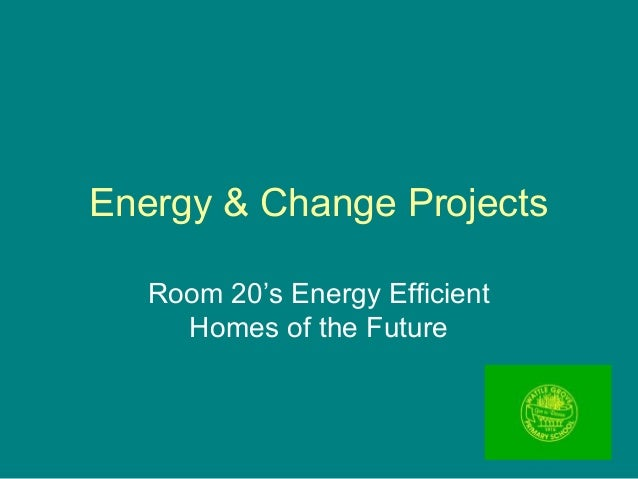 Energy & Change projects