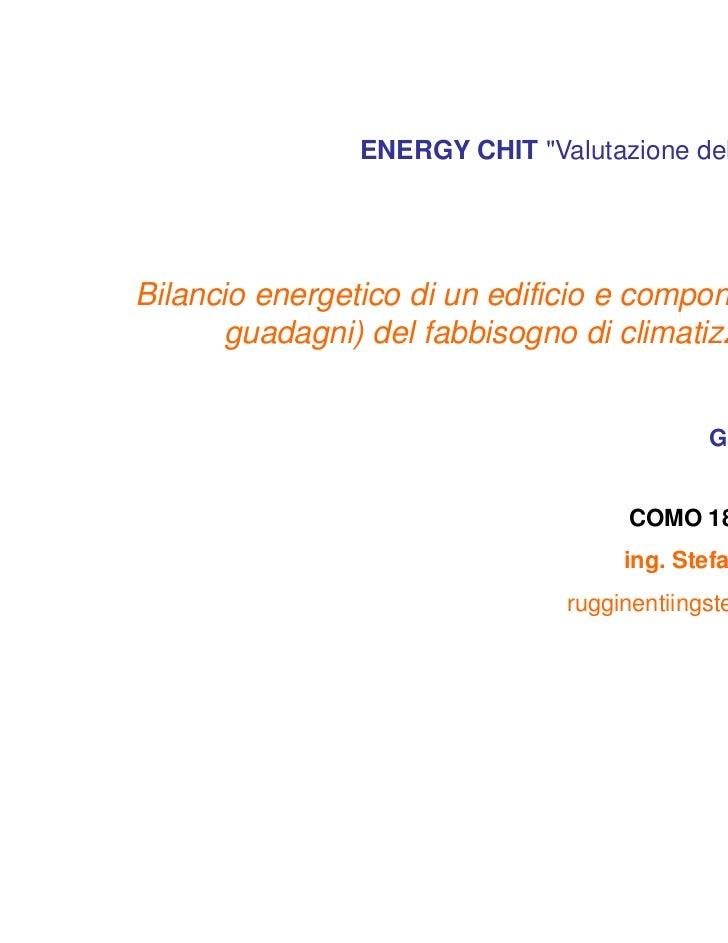 Energy chit valutazione-carico_termico2a_18-7-2011_fabbisogno_estivo