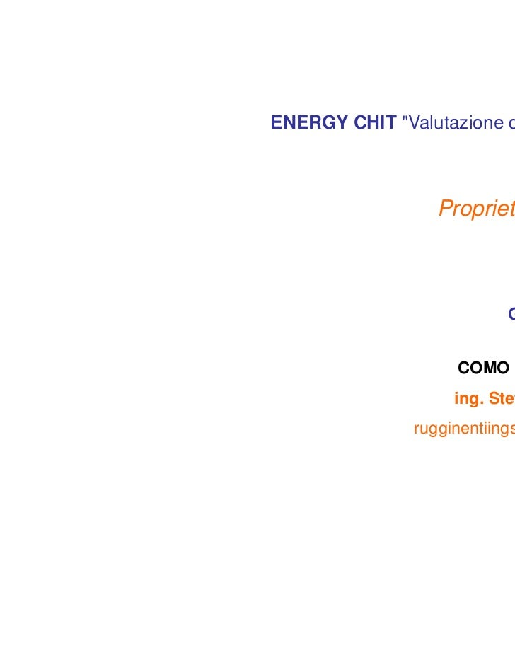 """ENERGY CHIT """"Valutazione del carico termico""""                   Proprietà dei materiali                                  DI..."""