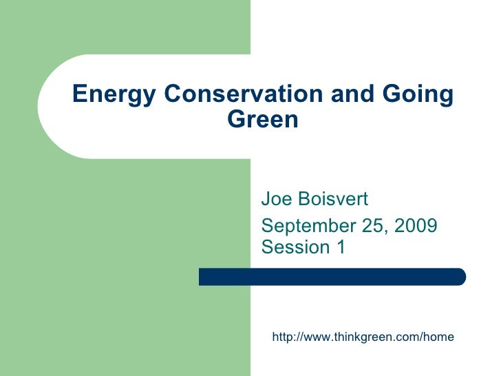Energy Conservation And Going Green Gccc 0109