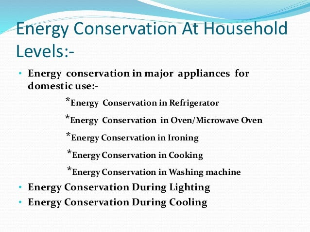 ENERGY CONSERVATION PPT by ee-63