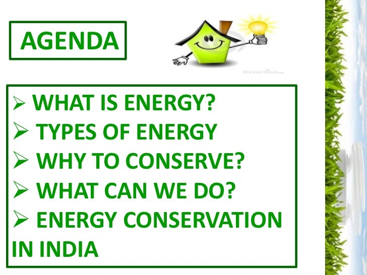conservation of energy resources essays The importance of energy conservation is explained  it is said that our energy resources may last only for another 40 years or so.