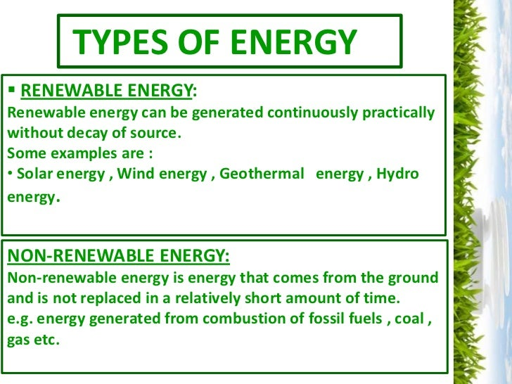 types of energy renewable energy renewable energy can be generated