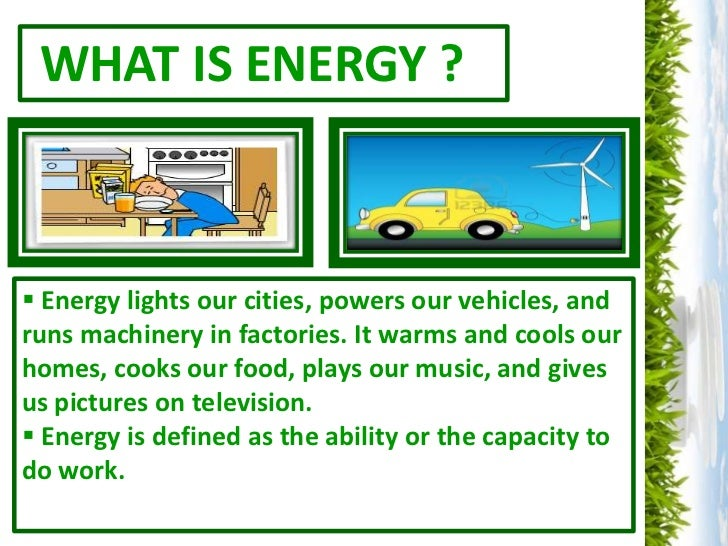 what is energy energy lights our cities powers our vehicles