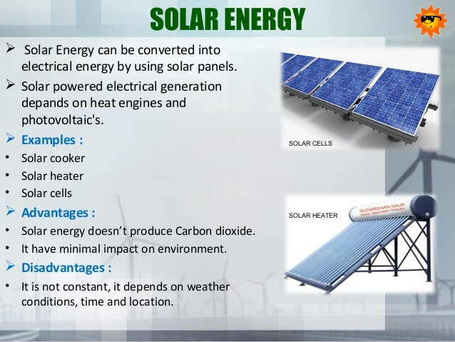 solar energy solar energy can be converted into electrical energy