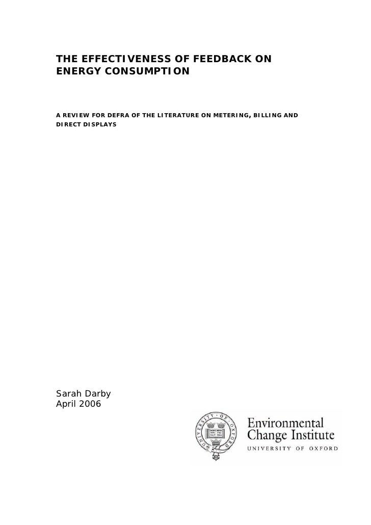 THE EFFECTIVENESS OF FEEDBACK ON ENERGY CONSUMPTION    A REVIEW FOR DEFRA OF THE LITERATURE ON METERING, BILLING AND DIREC...